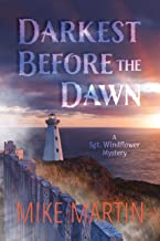 Darkest Before the Dawn (Sgt. Windflower Mystery Series Book 7)