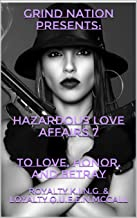 Hazardous Love Affairs 7: To Love, Honor, and Betray