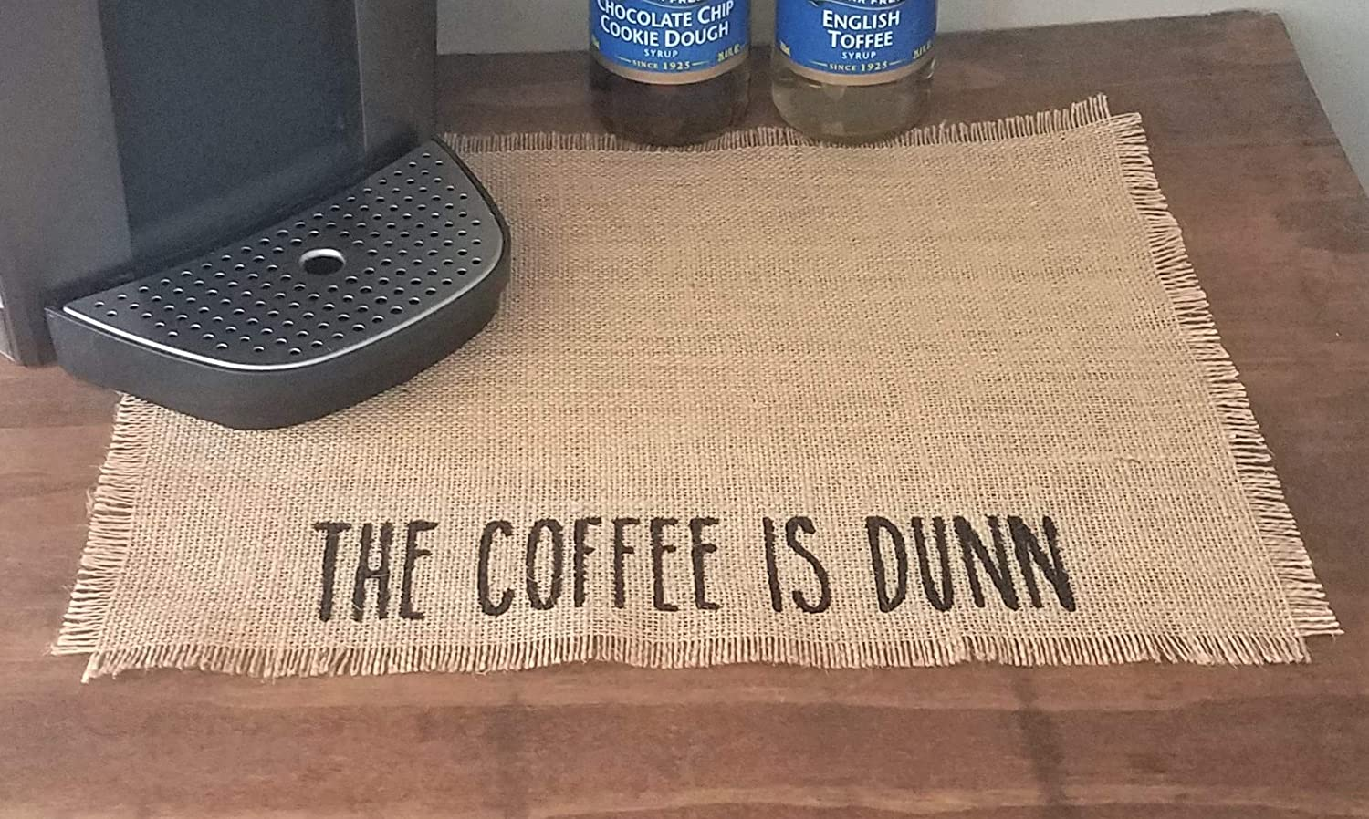Cheap mail order specialty store The Coffee Is Dunn Ranking TOP1 Placemat Place Mat Inspired Rae