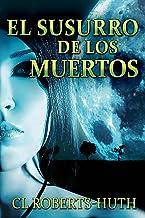 El Susurro de los Muertos (Thrillers de Zoë Delante nº 1) (Spanish Edition)