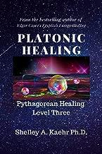 Platonic Healing: Pythagorean Healing Level Three