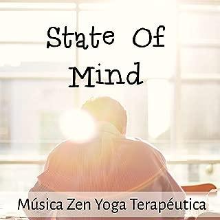 State Of Mind - Música Zen Yoga Terapéutica para Terapia de Masajes Ciclo Natural Mejores Sueños con Sonidos Naturales New Age Instrumentales