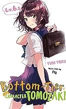 BOTTOM-TIER CHARACTER TOMOZAKI LIGHT NOVEL 6.5