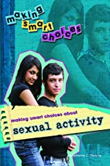 Making Smart Choices about Sexual Activity Library Binding