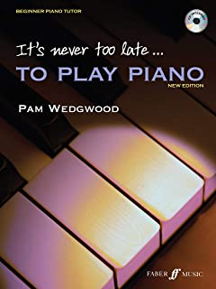 It's Never Too Late to Play Piano: Level 1, Book &am