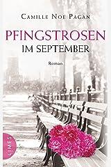 Pfingstrosen im September: Roman (German Edition) Kindle Edition