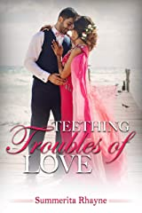 Teething Troubles of Love Kindle Edition
