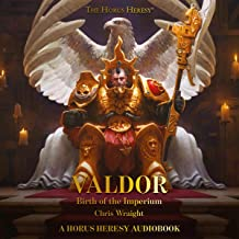 Valdor: Birth of the Imperium: The Horus Heresy