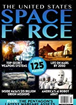 AMI Magazine 2019 Life on Mars NASA Orion THE UNITED STATES SPACE FORCE