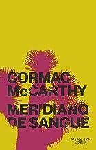 Meridiano de sangue (Nova edição) (Portuguese Edition)