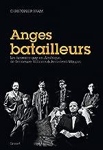 Anges batailleurs : Les écrivains gays en Amérique, de Tennessee Williams à Armistead Maupin (Essais Etranger) (French Edition)