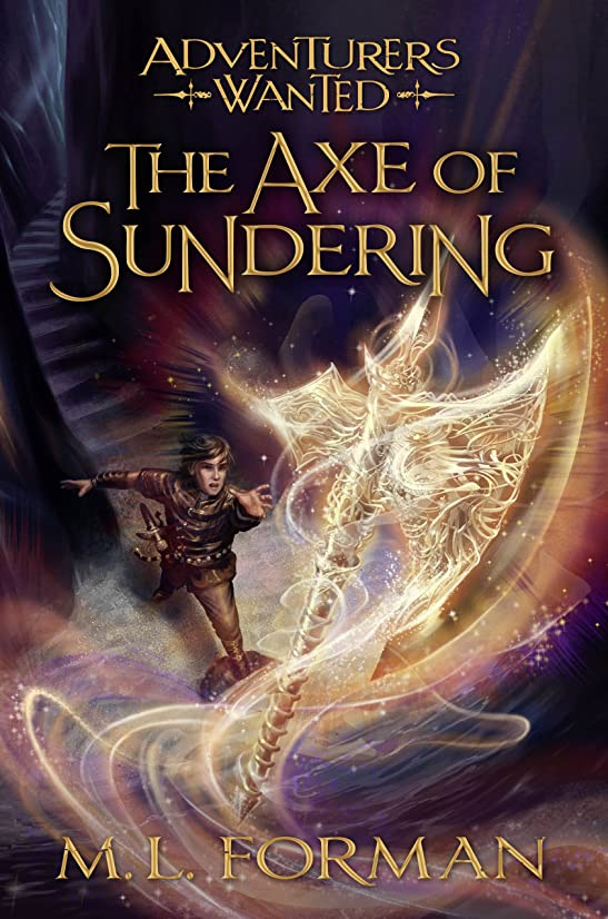 仲良し詳細な脅迫Adventurers Wanted, Book 5: The Axe of Sundering (English Edition)