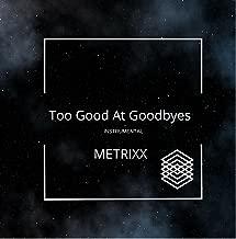 Too Good At Goodbyes (Instrumental)