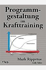 Programmgestaltung im Krafttraining (German Edition) Kindle Edition