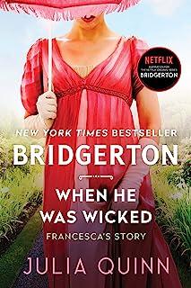 When He Was Wicked: Bridgerton: 6