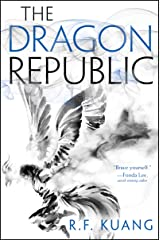 The Dragon Republic (The Poppy War Book 2) Kindle Edition