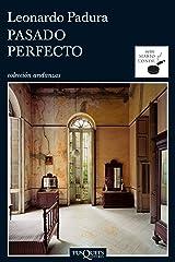 Pasado perfecto (Andanzas nº 1) (Spanish Edition) Format Kindle