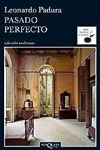 Pasado perfecto (Andanzas nº 1) (Spanish Edition)