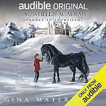 Journey to Snowfields: Snowfields Academy, Book 1