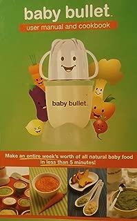 BABY BULLETT User Manual and Cookbook