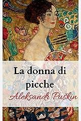 La donna di picche (Annotato) (Italian Edition) eBook Kindle