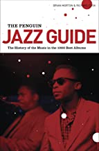 The Penguin Jazz Guide. The History Of The Music In The 1000 Best Albums