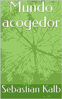 Mundo acogedor (Spanish Edition)