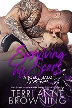Surviving His Scars (Angels Halo MC Next Gen Book 4)