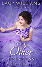 The Other Princess: The Next Generation (Cowboy Fairytales Book 11)