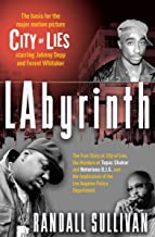 LAbyrinth: The True Story of City of Lies, the Murders of Tupac Shakur and Notorious B.I.G. and the Implication of the Los Angeles Police Department (Books That Changed the World)