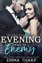 Sponsored Ad - Evening With the Enemy: An Enemies-to-Lovers Romance (#MatchMade Book 1)