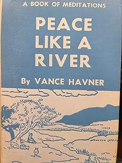 Peace Like a River: Meditations of a Christian Pilgrim