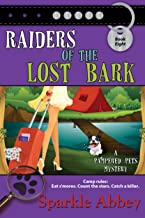Raiders of the Lost Bark (The Pampered Pets Series Book 8)