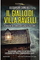 Il giallo di Villa Ravelli (Un'indagine del commissario Adalgisa Calligaris Vol. 2) Formato Kindle