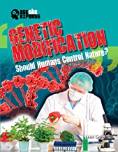 Genetic Modification: Should Humans Control Nature? (Ask the Experts)