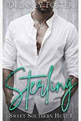 Sterling (Sweet Southern Heat Book 1) Kindle Edition