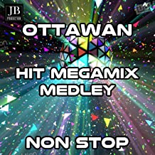 Ottawan Megamix Medley: D.I.S.C.O. / Hands Up (Give Me Your Heart) / Help, Get Me Some Help / You're Ok / Crazy Music