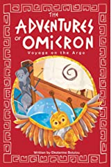 The Adventures of Omicron: Voyage on the Argo: Book 2 Kindle Edition