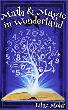 Math and Magic in Wonderland (Math and Magic Adventures)