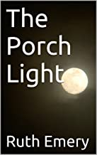 The Porch Light (The Unseen Person Book 2)