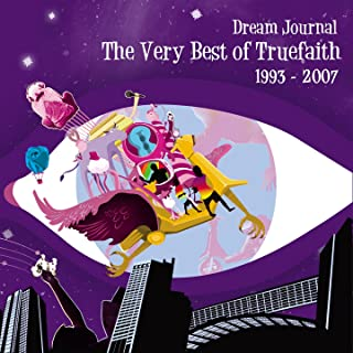 Dream Journal (The Very Best Of True Faith)