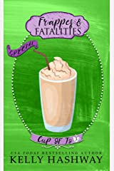 Frappes and Fatalities (Cup of Jo Book 3) Kindle Edition