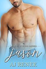 Jason (Love in Scrubs Book 2) Kindle Edition