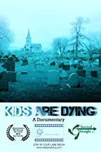 Kids are Dying