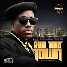 We Run This Town [Explicit]