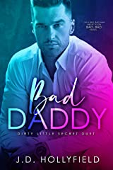 Bad Daddy: Dirty Little Secret Duet book 1 Kindle Edition
