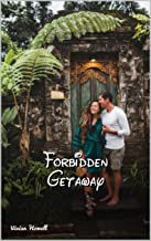 Forbidden Getaway (English Edition)