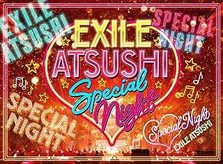 【メーカー特典あり】EXILE ATSUSHI SPECIAL NIGHT(Blu-ray Disc3枚組+CD)(オリジナルポストカード付き)