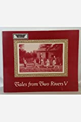 Tales from Two Rivers V Paperback