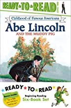 Childhood of Famous Americans Ready-to-Read Value Pack: Abe Lincoln and the Muddy Pig; Albert Einstein; John Adams Speaks for Freedom; George ... and the Ghostriders (Ready-to-read COFA)